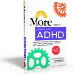 More Ways to Succeed with ADHD!