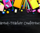 Strategies for a Successful School Year:    Tips for Parent-Teacher Conferences